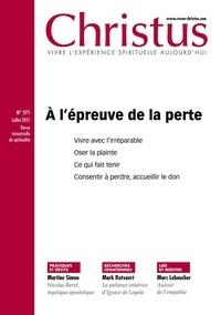 Jean-Luc Fabre - Christus N° 271, juillet 2021 : Christus N° 271 - JUILLET 21.