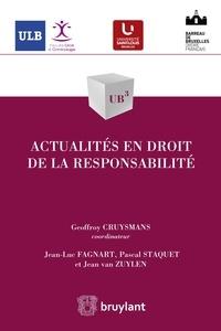 Jean-Luc Fagnart et Pascal Staquet - Actualités en droit de la responsabilité.