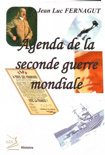 Jean-Luc Fernagut - Agenda de la seconde guerre mondiale.