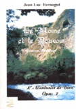Jean-Luc Fernagut - Le moine et le pouvoir.
