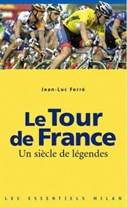 Rhonealpesinfo.fr Le Tour de France - Un siècle de légendes Image