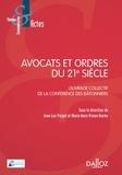 Jean-Luc Forget et Marie-Anne Frison-Roche - Avocats et ordres du 21e siècle.