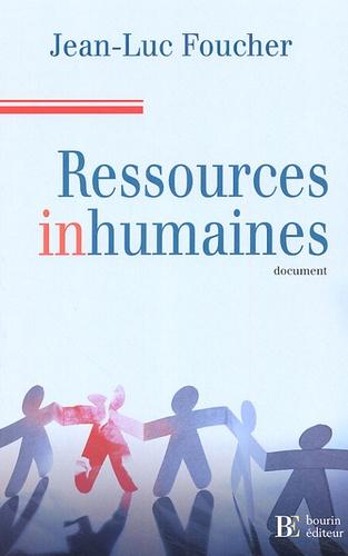 Jean-Luc Foucher - Ressources inhumaines.