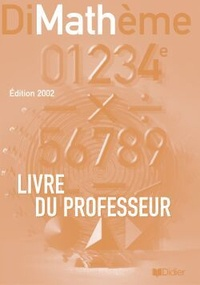 Jean-Luc Fourton et Jean-Claude Perrinaud - Maths 4e Dimathème - Livre du professeur.