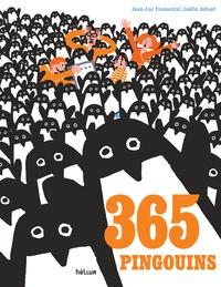 Jean-Luc Fromental et Joëlle Jolivet - 365 pingouins.