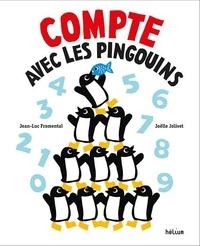 Jean-Luc Fromental et Joëlle Jolivet - Compte avec les pingouins !.