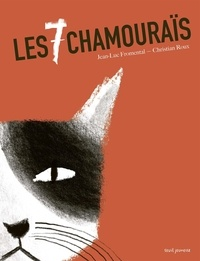 Jean-Luc Fromental et Christian Roux - Les 7 chamouraïs.