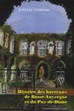 Jean-Luc Gaineton - Histoire des barreaux de Basse-Auvergne et du Puy-de-Dôme - Histoire institutionnelle du XVIIe siècle à 1972.