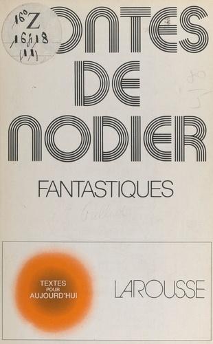 Contes fantastiques, de Nodier