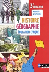 Jean-Luc Galus et Isabelle Juguet - Histoire Géographie Education civique 3e prépa-pro.