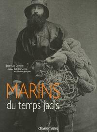 Jean-Luc Garnier - Marins du temps jadis.