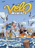 Jean-Luc Garréra et Alain Julié - Les Vélomaniacs Tome 8 : .