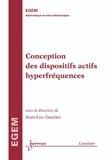 Jean-Luc Gautier - Conception des dispositifs actifs hyperfréquences.