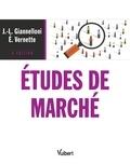 Jean-Luc Giannelloni et Eric Vernette - Études de marché.