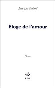Jean-Luc Godard - Eloge de l'amour.