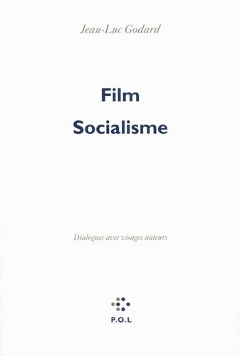 Jean-Luc Godard - Film socialisme - Dialogues avec visages auteurs.