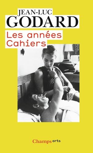 Jean-Luc Godard - Les années Cahiers (1950 à 1959).