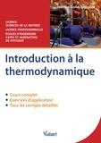 Jean-Luc Godet-Lartigaud - Introduction à la thermodynamique - Cours et exercices corrigés.