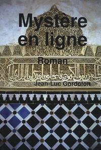 Jean-Luc Gordolon - Mystère en ligne.