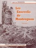 Jean-Luc Grangeon - Les ensevelis de Montrognon - Histoire vraie du pays d'Auvergne.