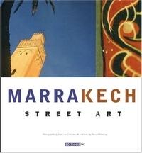 Jean-Luc Grzeskowiak et Pascal Delannoy - Marrakech - Street Art.