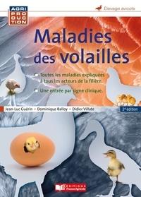 Jean-Luc Guérin et Dominique Balloy - Maladies des volailles.