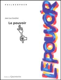 Le pouvoir - Jean-Luc Guichet | Showmesound.org