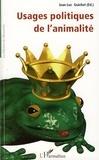 Jean-Luc Guichet - Usages politiques de l'animalité.