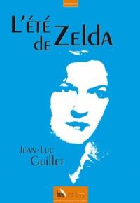 Jean-Luc Guillet - L'été de Zelda.