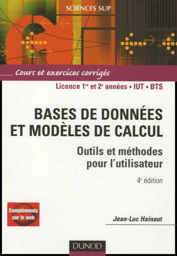 Jean-Luc Hainaut - Bases de données et modèles de calcul - Outils et méthodes pour l'utilisateur Cours et exercices corrigés.