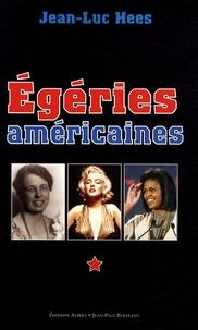 Jean-Luc Hees - Egéries américaines... - American Ladies....
