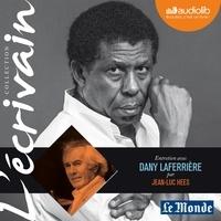 Jean-Luc Hees et Dany Laferrière - Entretien avec Dany Laferrière.