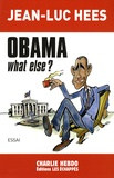 Jean-Luc Hees - Obama, what else ?.