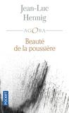 Jean-Luc Hennig - Beauté de la poussière.
