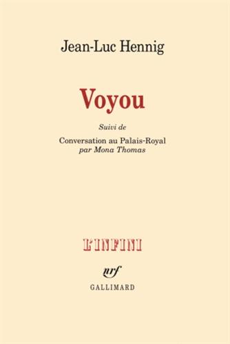 Jean-Luc Hennig - Voyou - Suivi de Conversation au Palais-Royal.