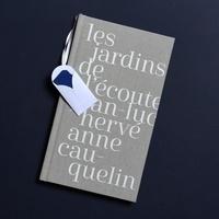 Jean-Luc Hervé et Anne Cauquelin - Les jardins de l'écoute. 1 Cédérom