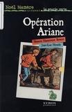 Jean-Luc Houdu et Nassera Hamroune Besson - Opération Ariane.