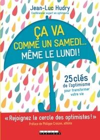 Jean-Luc Hudry - Ça va comme un samedi... Même le lundi !.