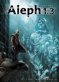 Jean-Luc Istin et  Dim.D - Aleph 1.3 Tome 3 : .