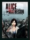 Jean-Luc Istin - Alice Matheson Tome 1 : Jour Z.