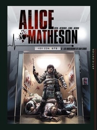 Jean-Luc Istin et Stéphane Betbeder - Alice Matheson Tome 5 : Les Obsessions de Sam Gibbs.