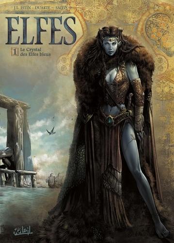 Terres d'Arran : Elfes Tome 1 Le crystal des elfes bleus