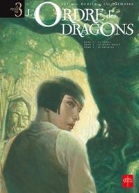 Jean-Luc Istin et Denis Rodier - L'Ordre des dragons  : Tome 1, La lance ; Tome 2, Le mont Moïse ; Tome 3, Le premier.