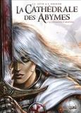 Jean-Luc Istin et Sébastien Grenier - La Cathédrale des Abymes Tome 1 : L'évangile d'Ariathie.