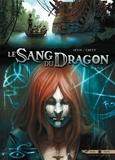 Jean-Luc Istin et Stéphane Créty - Le Sang du Dragon Tome 10 : Lilith.