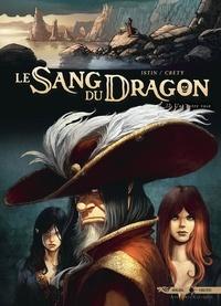 Jean-Luc Istin et Stéphane Créty - Le Sang du Dragon Tome 12 : Une autre voie.