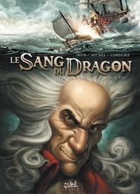 Jean-Luc Istin et Guy Michel - Le Sang du Dragon Tome 3 : Au nom du père.