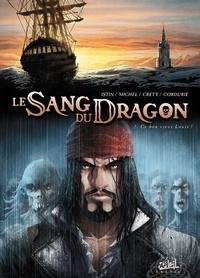 Jean-Luc Istin et Stéphane Créty - Le Sang du Dragon Tome 5 : Ce bon vieux Louis !.
