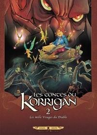 Jean-Luc Istin et Erwan Le Breton - Les contes du Korrigan Tome 2 : Les mille Visages du Diable.
