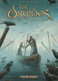 Jean-Luc Istin et Jacques Lamontagne - Les Druides Tome 8 : Les secrets d'Orient.
